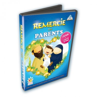Remercie tes parents (1 CD Audio + 1 Livre) - Athariya Jeunesse